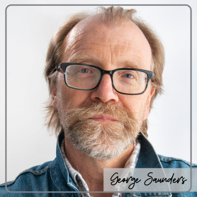 The Art of Story & Story Structure – With George Saunders